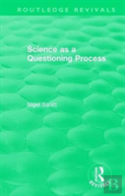 : Science As A Questioning Process