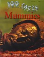 100 Facts On Mummies