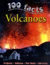 100 Facts On Volcanos