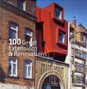 100 Great Extensions And Renovations