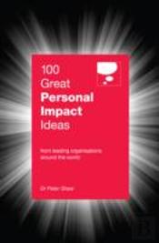 100 Great Personal Impact Ideas