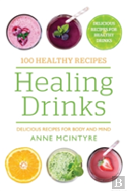 Bertrand.pt - 100 Healthy Recipes: Healing Drinks