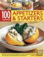 100 Inspiring Appetizers & Starters