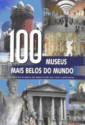 100 Museus Mais Belos do Mundo