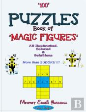 100 Puzzles Book Of Magic Figures: 'All Illustrated, Colored & Solutions'