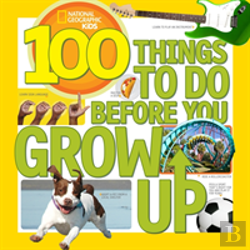 Bertrand.pt - 100 Things To Do Before You Grow Up