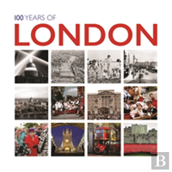 Bertrand.pt - 100 Years Of London