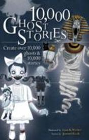 10,000 Ghost Stories