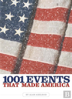 Bertrand.pt - 1001 Events That Made America
