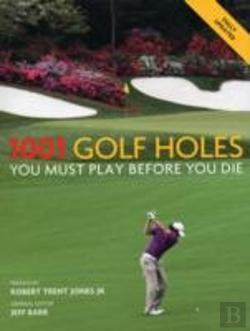 Bertrand.pt - 1001 Golf Holes You Must Play Before You Die