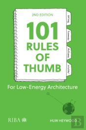 101 Rules Of Thumb For Low-Energy Architecture