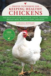 101 Tips And Tricks For Keeping Chickens