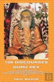 108 Discourses Of Guru Dev
