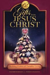 12 Gifts From Jesus Christ