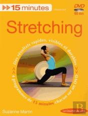 15 Minutes Stretching Avec Dvd