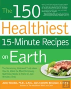 Bertrand.pt - 150 Healthiest 15 Minute Recipes On Eart