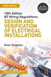 18th Edition Iet Wiring Regulations: Design And Verification Of Electrical Installations, 9th Ed