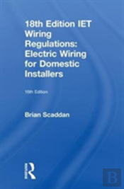 18th Edition Iet Wiring Regulations: Electric Wiring For Domestic Installers, 16th Ed
