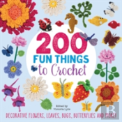 200 Fun Things To Crochet