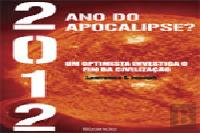 2012 Ano do Apocalipse?