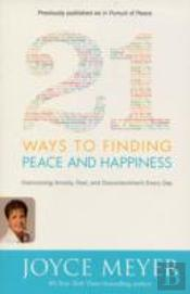 21 Ways To Finding Peace And Happiness