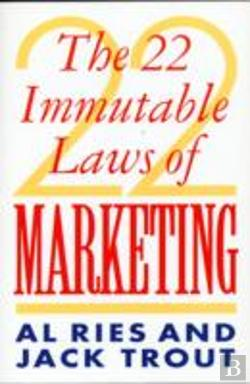 Bertrand.pt - 22 Immutable Laws Of Marketing