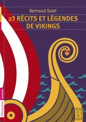 23 Recits Et Legendes De Vikings
