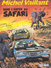 27; Michel Vaillant T.27 ; Dans L'Enfer Du Safari