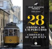 28 Crónica de um Percurso - Chronicle of a Journey