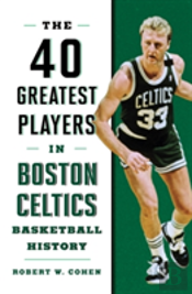 40 Greatest Players In Boston