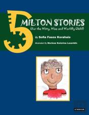 5 Milton Stories (For The Witty, Wise And Wordly Child)