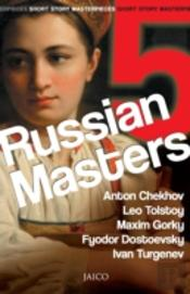 5 Russian Masters