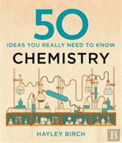 Bertrand.pt - 50 Chemistry Ideas You Really Need To Know