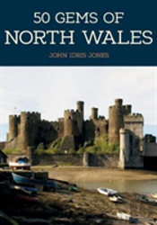 50 Gems Of North Wales