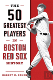 50 Greatest Players In Boston