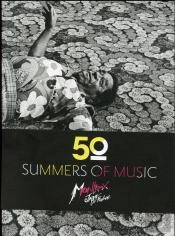50° Summers Of Music ; Monteux Jazz Festival