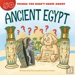 Bertrand.pt - 50 Things You Didn'T Know About Ancient Egypt