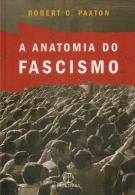 A Anatomia Do Fascismo