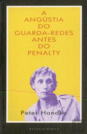 A Angústia do Guarda-Redes Antes do Penalty