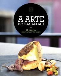 A Arte do Bacalhau