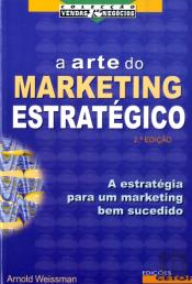 A Arte do Marketing Estratégico