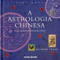 Bertrand.pt - A Astrologia Chinesa