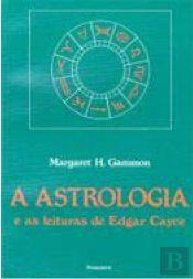 A Astrologia e as Leituras de Edgar Cayce
