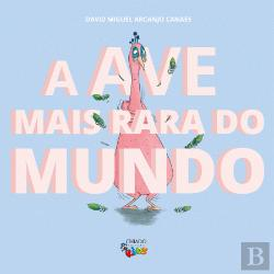 Bertrand.pt - A Ave mais Rara do Mundo