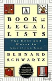 A Book Of Legal Lists: The Best And Worst In American Law