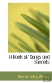 A Book Of Songs And Sonnets