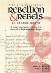 'A Brief Discourse Of Rebellion And Rebels', By George North