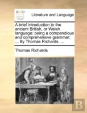 A Brief Introduction To The Ancient Brit