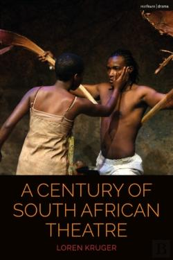 Bertrand.pt - A Century Of South African Theatre