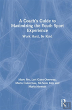 Bertrand.pt - A Coach'S Guide To Maximizing The Youth Sport Experience